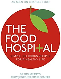 The Food Hospital by Dr Gio Miletto (2011-11-10)