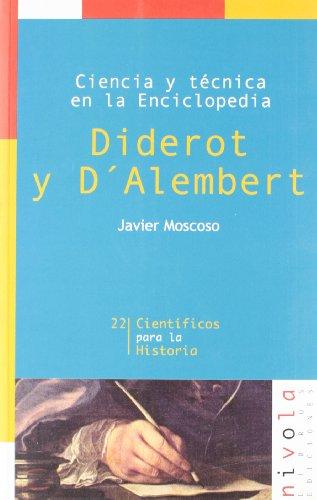 Ciencia y técnica en la Enciclopedia. Diderot y D'Alembert: 22 (Científicos para...
