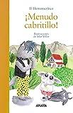 ¡Menudo cabritillo! (PRIMEROS LECTORES - Álbum ilustrado)