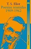 Poesías reunidas 1909-1962 (Alianza Literaria (Al)) (Spanish Edition)