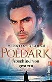 Poldark - Abschied von gestern: Roman (Poldark-Saga, Band 1) - Winston Graham