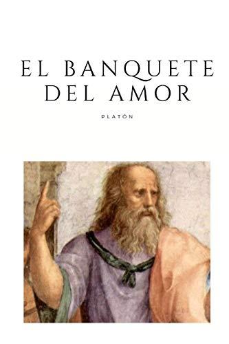 El Banquete del Amor: Tomo Completo