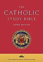 The Catholic Study Bible: The New American Bible