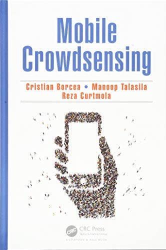 Borcea, C: Mobile Crowdsensing