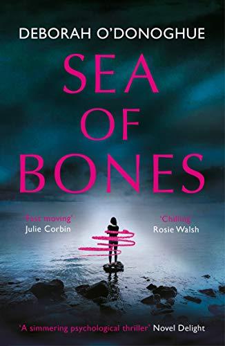 Sea of Bones by [Deborah O'Donoghue]
