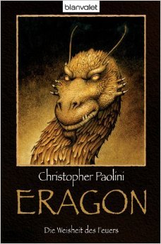 Eragon: Die Weisheit des Feuers (Eragon - Die EinzelbŠnde, Band 3) ( 8. MŠrz 2010 )