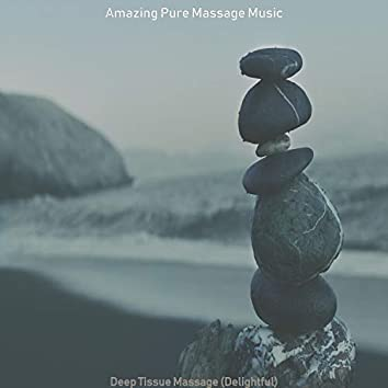 Deep Tissue Massage (Delightful)