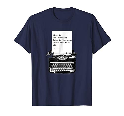 Live In The Sunshine Literary Quote Vintage Typewriter Shirt
