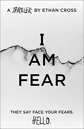 I Am Fear: an addictive, gripping psychological thriller (The Ackerman Thrillers Book 2) (English Edition)