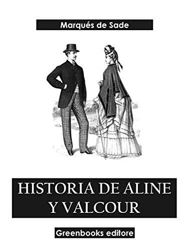 Historia de Aline y Valcour de Marqués de Sade