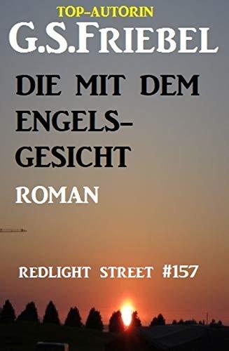 Redlight Street #157: Die mit dem Engelsgesicht