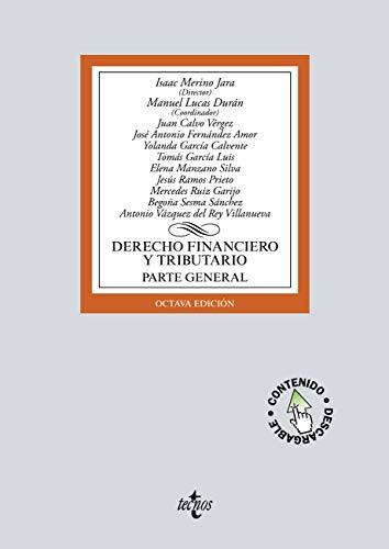 Derecho financiero y tributario: Parte general. Lecciones adaptadas al EEES. Contiene CD con materiales complementarios (Derecho - Biblioteca Universitaria de Editorial Tecnos)