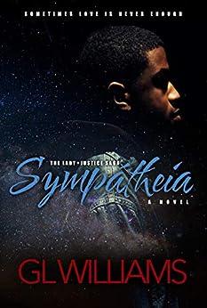 Sympatheia (The Lady Justice Saga 12 Book Series 1) by [GL Williams]