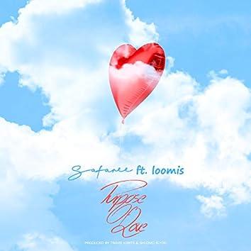 Purpose of Love (feat. Loomis)
