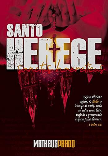 Santo Herege por [Matheus Prado]