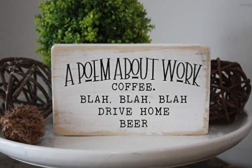 King34Webb Een gedicht over werk Grappig bier Teken Bureau Decor Mini Teken Kantoor Teken Geschenken Voor Haar Effen Hout Teken 35X6