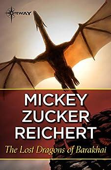 The Lost Dragons of Barakhai by [Mickey Zucker Reichert]