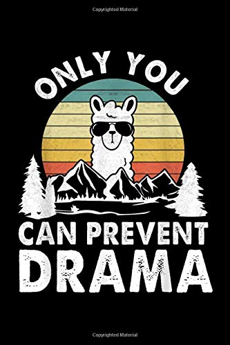 ONLY YOU CAN PREVENT DRAMA: vintage llama nature camping only you can prevent drama Journal/ Notebook Blank Lined Ruled 6''x9'' 120 Pages