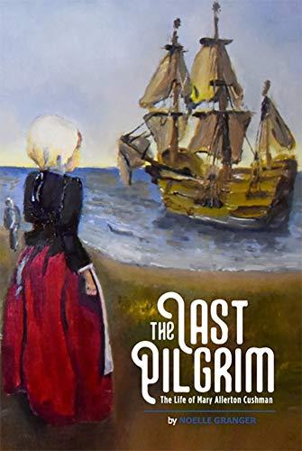 The Last Pilgrim by [Noelle Granger]