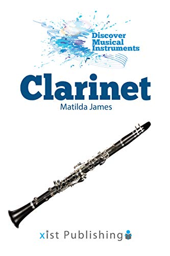 Clarinet (Discover Musical Instruments) (English Edition)