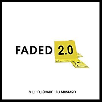 Faded 2.0 (DJ Mustard & DJ Snake Remix)