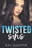 Twisted Sins: A Dark High School Romance (Twisted Pine Academy)