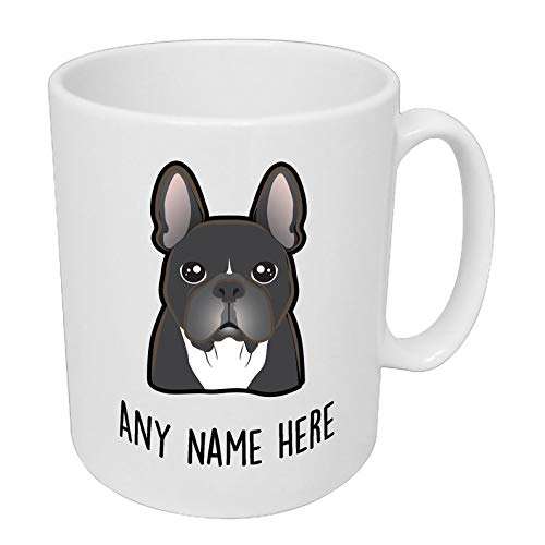 Personalized Black and Grey French Bulldog Dog, All You Need Is Love & A Dog Called Coffee Mug for Dog Dad, Dog Mom, Friends - Good Friends Birthday - Valentines Day Gifts 15 Oz
