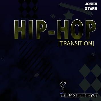 Hip Hop (Transition)