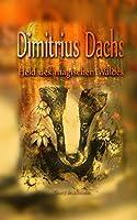 Dimitrius Dachs: Held des magischen Waldes