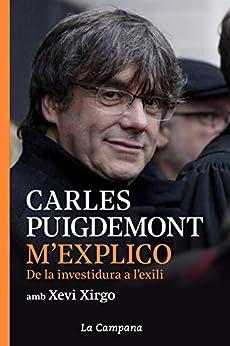 Book's Cover of M'explico: De la investidura a l'exili (Catalan Edition) Versión Kindle