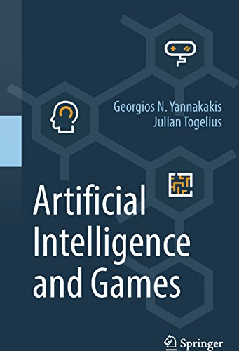 Artificial Intelligence and Games (English Edition)