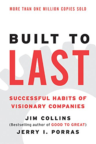 Built to Last: Successful Habits of Visionary Companies (Good to Great)の詳細を見る
