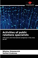 Activities of public relations specialists: of Russian and international companies in the crisis period