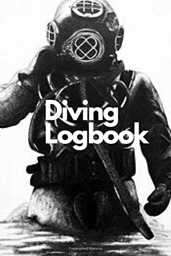 Diving Logbook: Scuba Diver Logbook, 120 Pages,6 x 9 inches