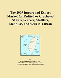 The 2009 Import and Export Market for Knitted or Crocheted Shawls, Scarves, Mufflers, Mantillas, and Veils in Taiwan
