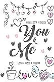 Nuestra Lista de Deseos You & Me Lista de Cubos a Rellenar: