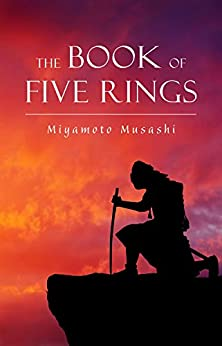 The Book of Five Rings (Annotated) by [Musashi  Miyamoto]