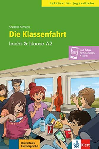 Die Klassenfahrt: Buch + online (leicht & klasse)