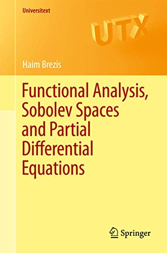 Compare Textbook Prices for Functional Analysis, Sobolev Spaces and Partial Differential Equations Universitext 2011 Edition ISBN 9780387709130 by Brezis, Haim