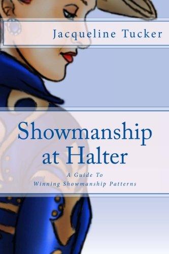 Showmanship At Halter: A Guide To Winning Showmanship Patterns