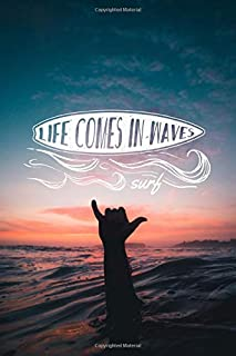Life Comes In Waves #2: Vintage Retro Surf Journal Notebook to Write in 6x9 150 lined pages