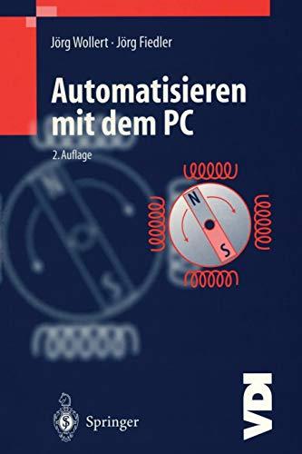 Automatisieren mit dem PC (VDI-Buch) (German Edition)