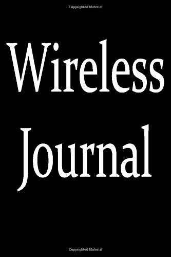 Wireless Journal: Funny affordable office gag gift idea for a coworker, friend or boss. Ironic Office geek humor notebook.