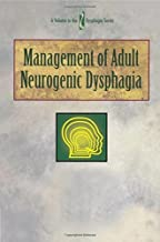 By Maggie Lee Huckabee Management of Adult Neurogenic Dysphagia (Dysphagia Series) (1st First Edition) [Paperback]