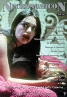 Necronomicon II: The Journal of Horror and Erotic Cinema (Bk. 2)
