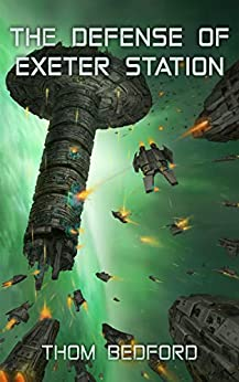 The Defense of Exeter Station by [Thom Bedford]