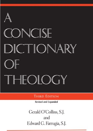 Concise Dictionary of Theology, A; Third Edition