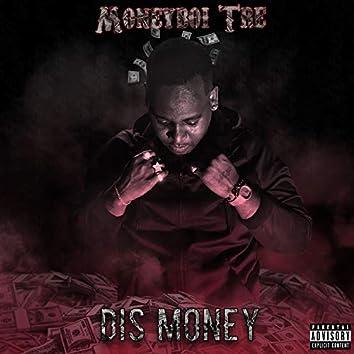 Dis Money