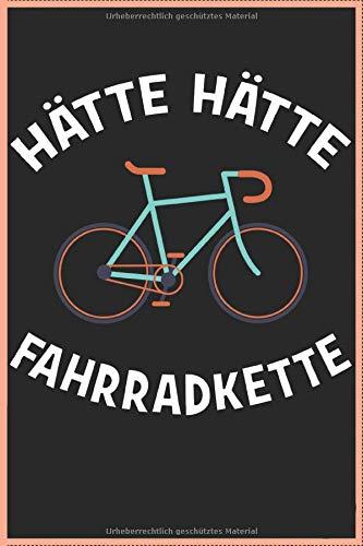 Hätte Hätte Fahrradkette 120 Seiten Kariert Fahrradfahrer Radfahrer Notizbuch A5 (6x9 Zoll) Heft - Geschenk Für Radfahrer Rad Kalender: Lustiges Fahrradfahrer Radfahrer Notizbuch