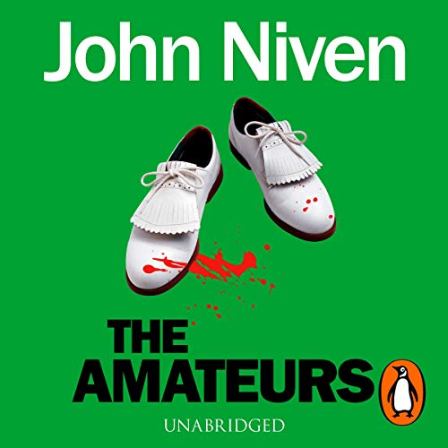The Amateurs                   Written by:                                                                                                                                 John Niven                               Narrated by:                                                                                                                                 Angus King                      Length: 10 hrs and 29 mins     Not rated yet     Overall 0.0